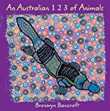 Book cover of An Australian 1 2 3 of Animals